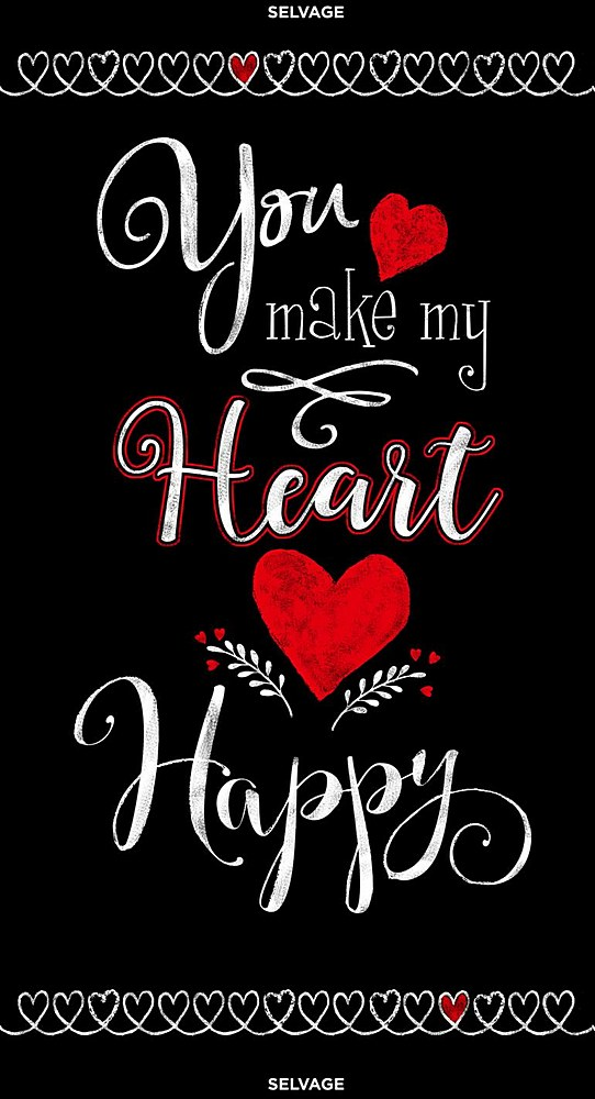"PANELGC-C7740 / BLACK / 24"" YOU MAKE MY HEART HAPPY PANEL"